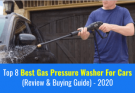 Best Gas Pressure Washer For Cars
