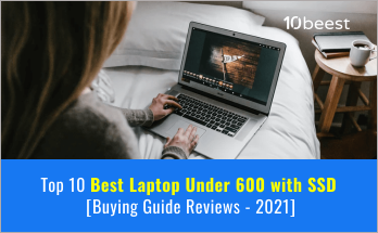 best laptop under 600 with ssd