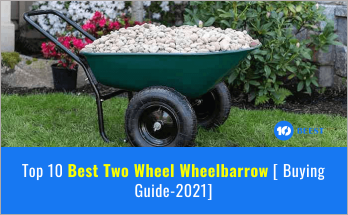 Best Two Wheel Wheelbarrow